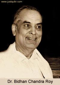 Dr Bidhan Chandra Roy.
