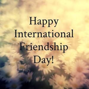 International happy friendship day / International day of friendship.