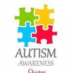 World Autism Awareness Day Quotes