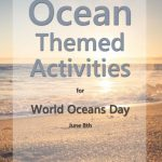 World Oceans Day themes activities