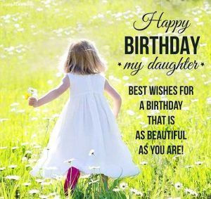Wishes for Daughter Birthday
