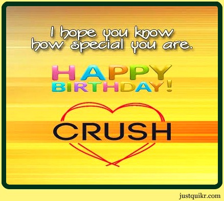 Happy Birthday Special Unique Wishes Messages for CRUSH