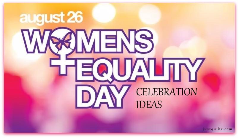 Women Equality Day Celebration Ideas