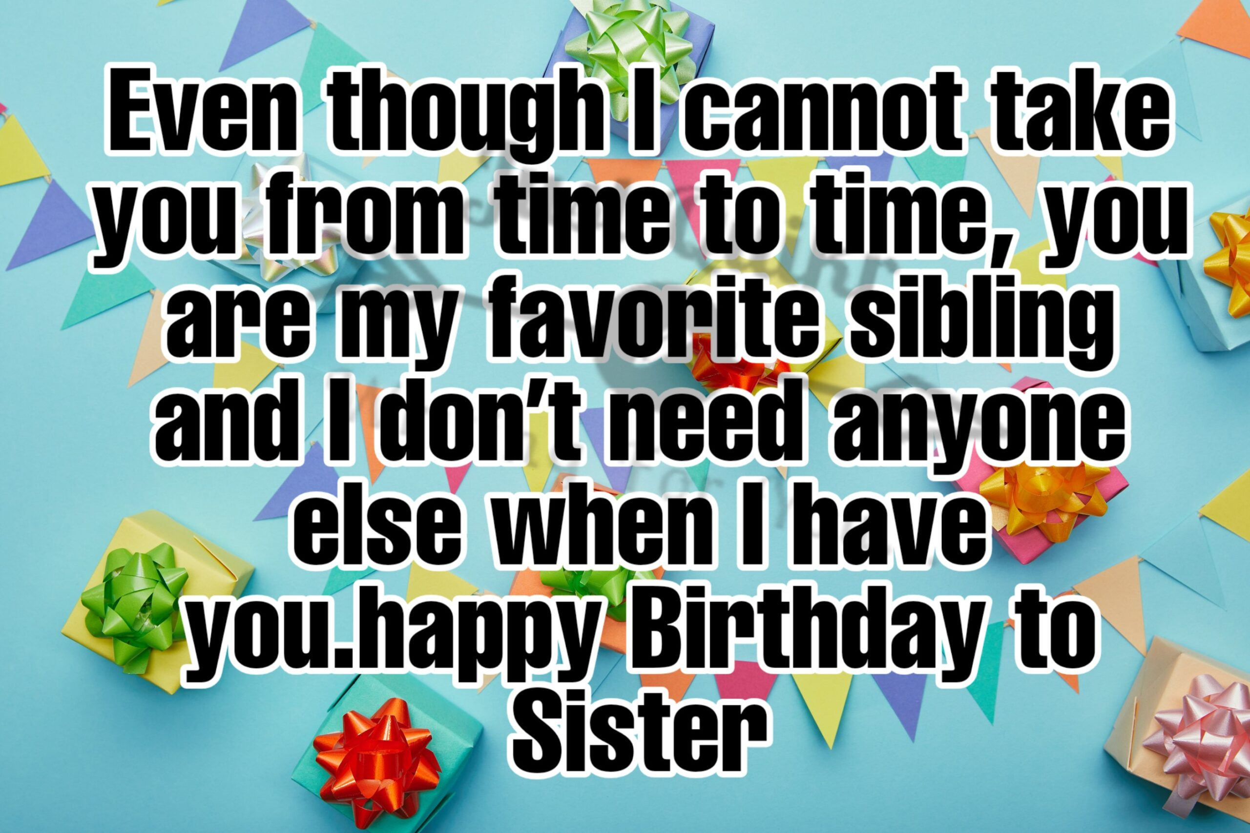Creative Happy Birthday Wishes Thoughts Quotes Lines Messages in English for Junior Sister