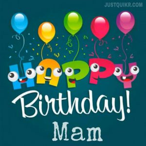 Happy Birthday Special Unique Wishes and Messages for Mam