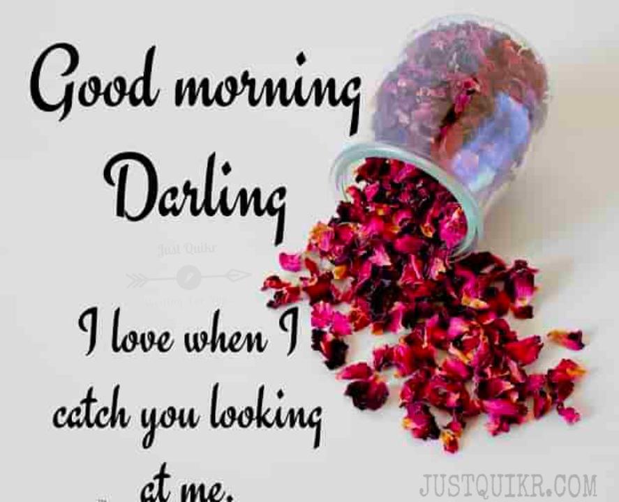 Good Morning Darling Pics Images Photo Wallpaper