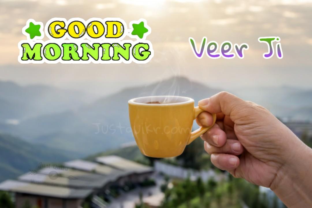 GoodMorning Veer Ji Pics Images