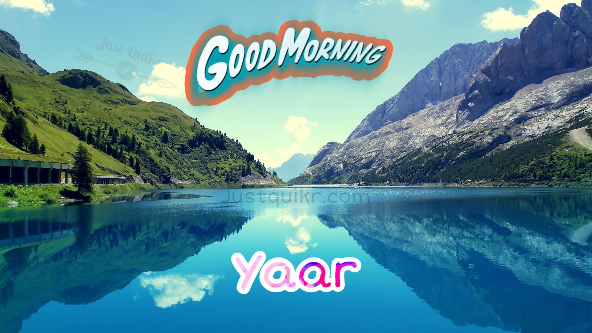 GoodMorning Yaar Pics Images