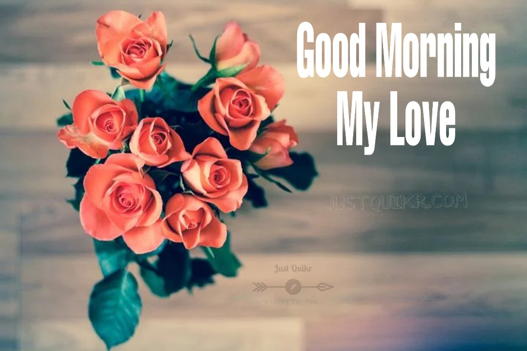 Good Morning Love Quotes Messages Wishes Shayari SMS HD Pics Images
