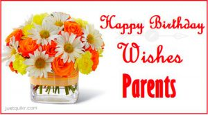 Happy Birthday Special Unique Wishes and Messages for Parents