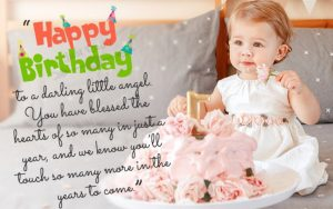 Creative Happy Birthday Wishes Thoughts Quotes Lines Messages in English for One year Old Girl