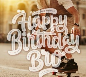 CreativeHappy Birthday Wishes Thoughts Quotes Lines Messages in English for Real Brother
