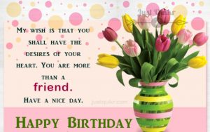 Creative Happy Birthday Wishes Thoughts Quotes Lines Messages in English for True Friend