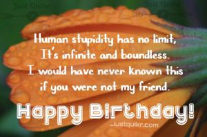 Creative Happy Birthday Wishes Thoughts Quotes Lines Messages in English for Very Special Friend