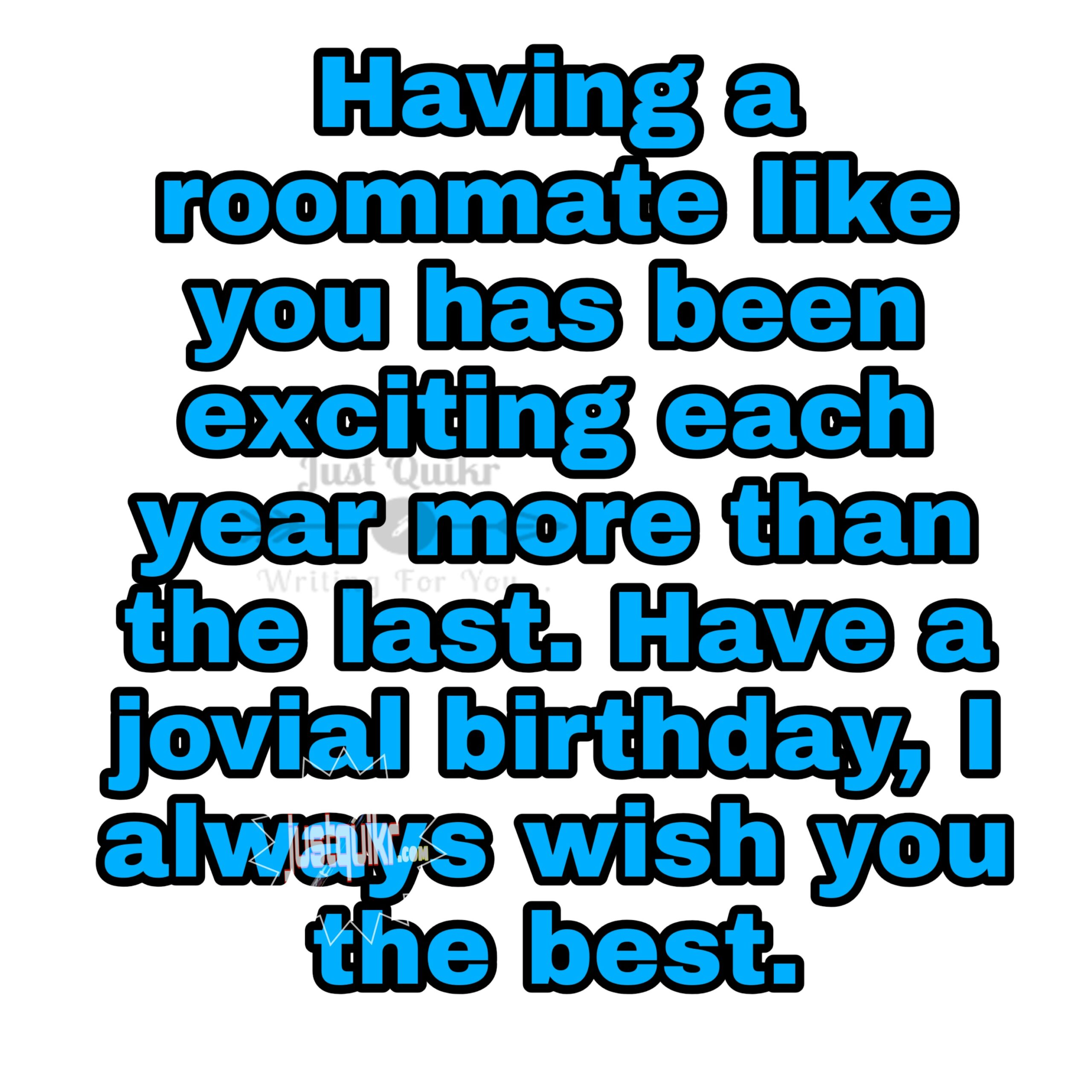 CreativeHappy Birthday Wishes Thoughts Quotes Lines Messages in English for Roommate