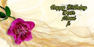 Happy Birthday Special Unique Wishes and Messages For Massi ji
