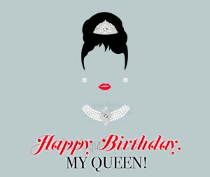 Happy Birthday Special Unique Wishes and Messages for Queen