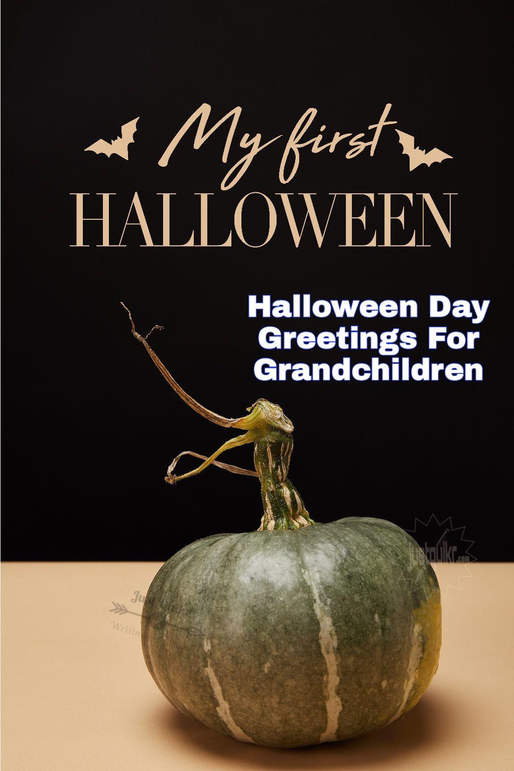 Halloween Day Greetings For Grandchildren