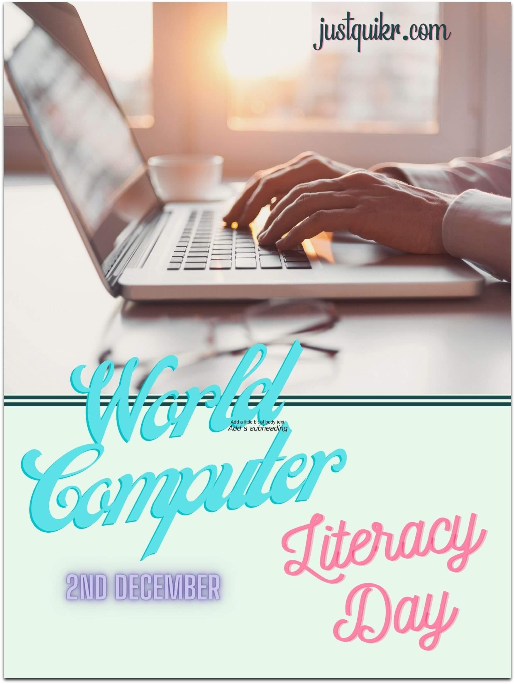 World Computer Literacy Day History Importance and Celebration Ideas