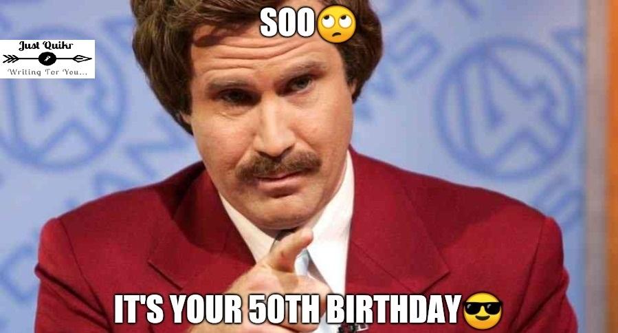 Funny 50th birthday meme